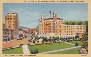 Central Avenue Showing Medical Arts Building And Arlington Hotel Hot Springs ...