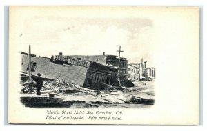 Postcard Valencia Street Hotel, San Francisco CA Earthquake 1906 Y65
