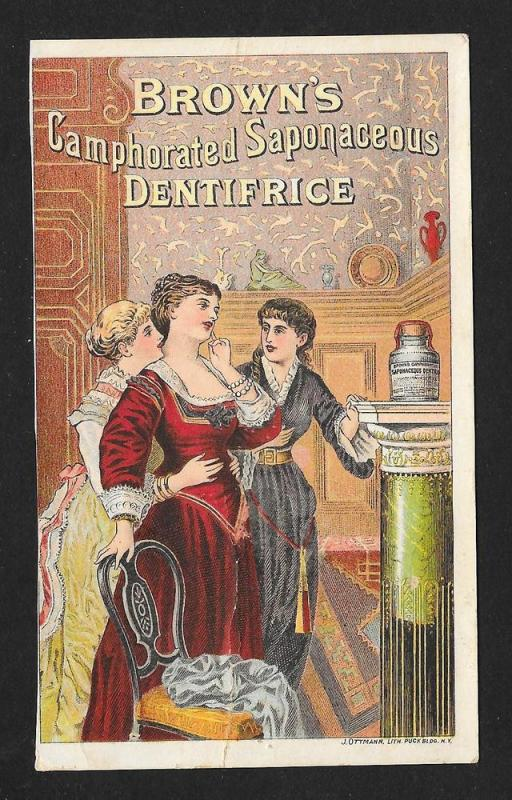 VICTORIAN TRADE CARD Brown's Saponaceous Dentifrice Ladies