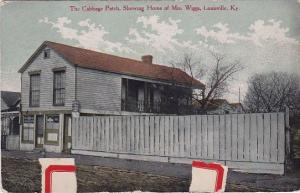 Kentucky Louisville The Cabbage Patch Showing Home Of Mrs Wiggs 1912