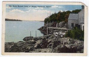 Eastport, Maine, The Rock Bound Coast of Maine