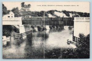 Postcard DE Rehoboth Beach Canal Bridge Entrance to Rehoboth Vintage Linen T11