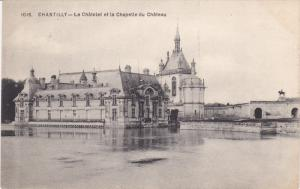 Le Chatelet Et La Chapelle Du Chateau, CHANTILLY (Oise), France, 1900-1910s