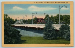 Postcard DE Rehoboth Beach Delaware New Bridge Over Silver Lake c1950s X5