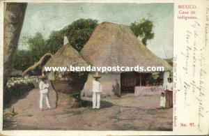 mexico, Casa de Indígenas, Native House (1899) La Joyota No. 97