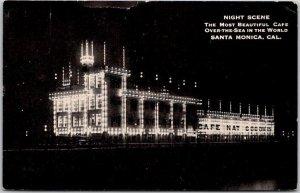 SANTA MONICA, California Postcard CAFÉ NAT GOODWIN Night View / 1915 Cancel