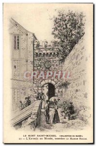 Mont Saint Michel Old Postcard L & # 39entree the museum Behind the house red