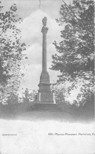 Harrisburg Pennsylvania~Mexican Monument~c1905 Souvenir Post Card Company