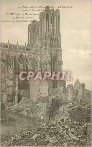 Old Postcard Reims Cathedral after the bombardments The view of Place Chapter...