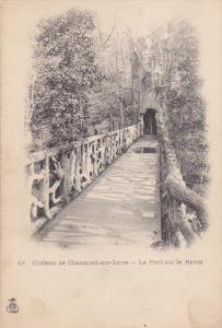 CHAUMONT SUR LOIRE, Loir Et Cher, France, 1900-1910's; Le Pont Sur Le Ravin, ...