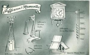 Jefferson's Mementos, The Home of Thomas Jefferson, Charl...