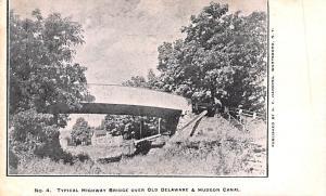 Delaware and Hudson Canal Post Card Old Vintage Antique Typical Highway Bridg...