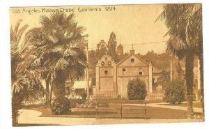 Los Angeles Mission Chapel (1814), Los Angeles, California, 1910-1920s