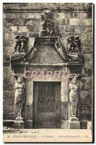 Old Postcard Fontainebleau Palace Gate Francois 1er