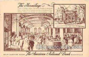 The Hermitage, American National Bank Nashville, TN, USA 1946
