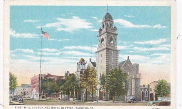 Pennsylvania Berwick First M E Church and Berwick Hotel Curteich