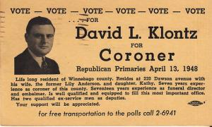 David L. Klontz for Coroner 1948 Winebago CO. Illinois