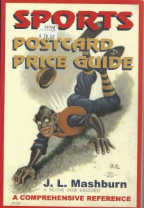 Sports Postcard Price Guide, by J. L. Mashburn, Signed by the Author, 1st ed.