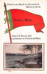 Ithaca MI So Much To See & Do I'd Never Get Lonesome of Feel Blue~Pennant 1916
