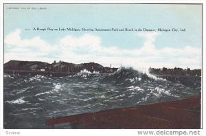 A Rough Day on Lake Michigan, Showing Amusement Park & Beach, Michigan City, ...