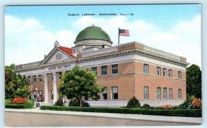ROCKFORD, Illinois IL ~ PUBLIC LIBRARY ca 1940s Linen Winnebago County Postcard