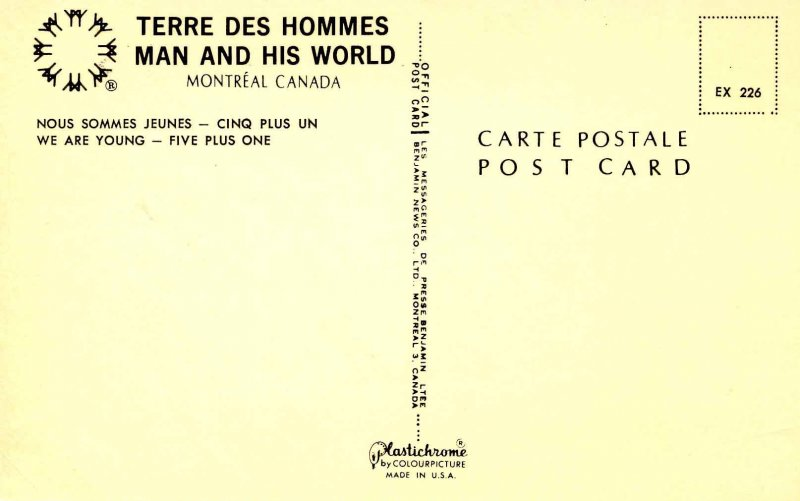 Canada - Montreal. Expo67. We are young -- Five plus one.