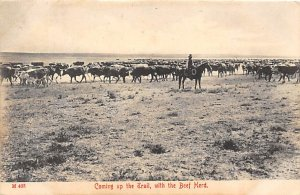 Cowboys Coming up the Trail, with the Beef Herd 1907
