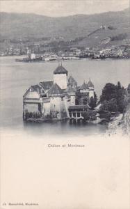 MONTREUX, Switzerland, 1900-1910's; Chillon et Montreux