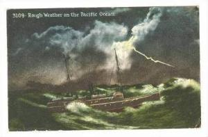 Rough Weather on the Pacific Ocean & Ship,1913