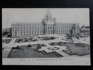 Austria: WEIN Vienna, K.k. Kunsthistorisches Hof - Museum c1906 - Old Postcard