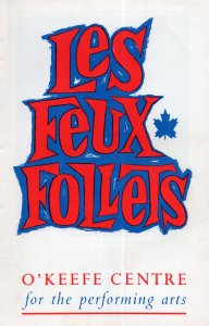 Les Feux Follets O'Keefe Centre Canada Cabaret Playbill Theatre Programme