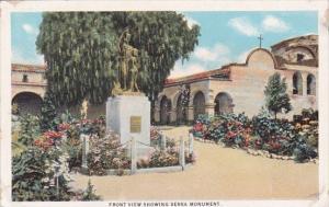 California San Juan Capistrano Mission Front View Showing Serra Monument Foun...