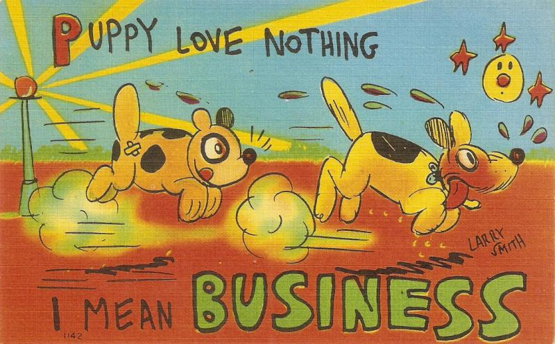 Comic dogs. Puppy love nothing.. Humorous Amerian Linen Postcard