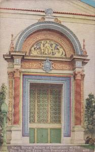 Main Portal, Palace of Education, Panama-Pacific International Exposition, SA...