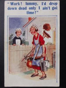 Donald McGill Comic PC Maid WORK! LUMMY, I'D DROP DOWN DEAD ONLY NO TIME! 1934