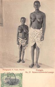 Congo Naine et femme de Loango, Native Woman, Girl, Ladies