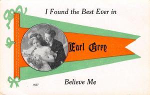 I Found the Best Ever in Earl Grey Saskatchewan~Couple~1913 Pennant Postcard