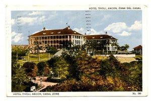 Panama - Canal Zone. Ancon, Hotel Tivoli