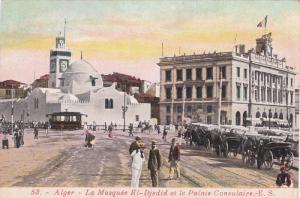 ALGER - La Mosquee El-Dejedid et le Plais Consulaire , 00-10s