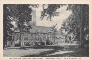 Pennsylvania New Wilmington Old Main and Chapel From East Campus Westminster ...