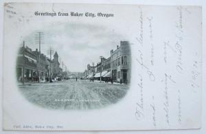 VINTAGE 1906 UNDIVIDED POSTCARD BAKER CITY GREETINGS OREGON MAIN STREET cork