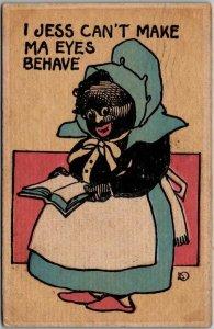 1911 Black Americana Comic Postcard Mammy I Jess Can't Make My Eyes Behave