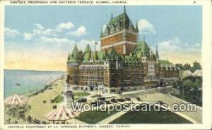 Quebec Canada, du Canada Chateau Frontenac & Dufferin Terrace  Chateau Fronte...