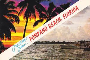 Greetings From Pompano Beach Florida