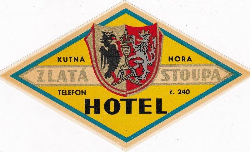Czechoslovakia Hotel Kutna Hora, Zlata Stoupa Vintage Luggage Label sk4413