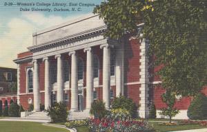 DURHAM , North Carolina , 30-40s ; Woman's College Library , DUKE University