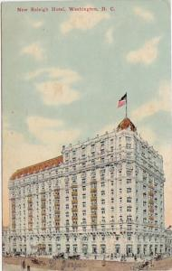Washington D C New Raleigh Hotel 1911