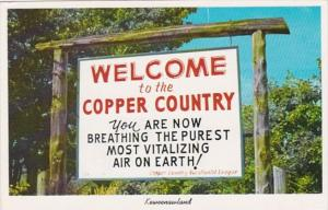 Minnesota Keweenawland Welcome To The Copper Country Sign