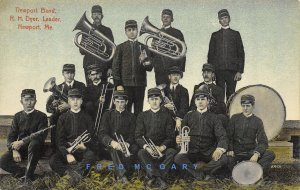 1908 Newport Maine Postcard: Band With Instruments & Its Leader Dyer