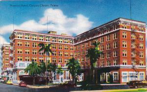 Nueces Hotel , CORPUS CHRISTI , Texas , 40-60s